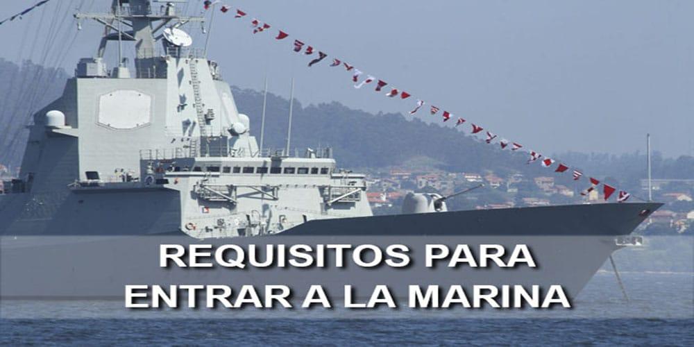 Requisitos para entrar a la marina