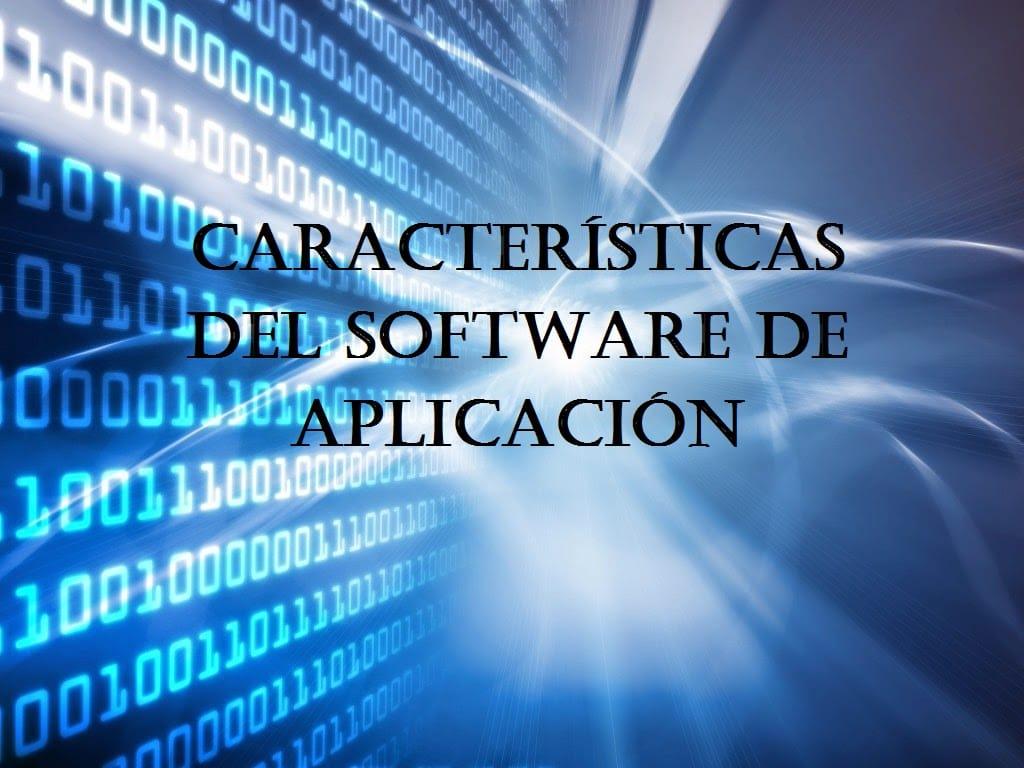 Características del software de aplicació